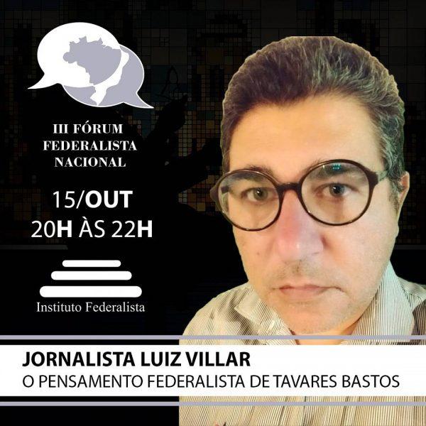 forum-federalista-15-10-jornalista-luiz-villar